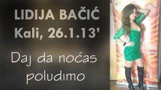 Lidija Bačić Live - Daj Da Noćas Poludimo (Ugljan - Kali 26.1.2013.)