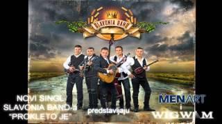 Slavonia Band - Prokleto Je.... (official Audio)